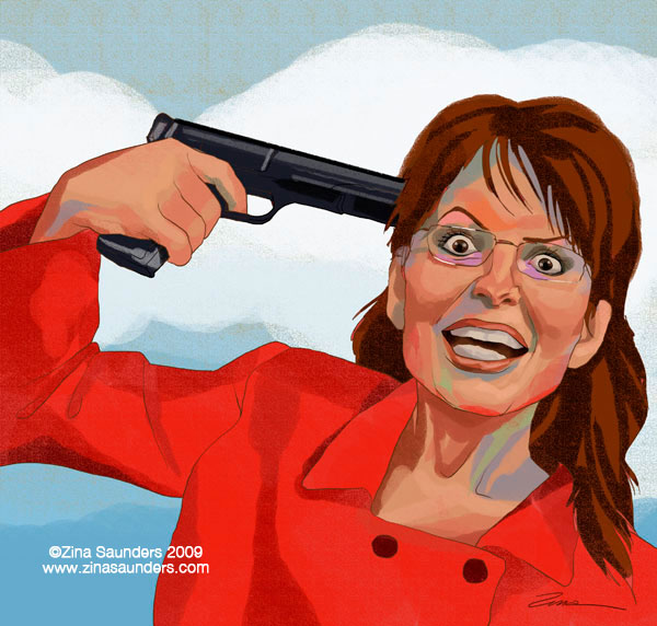 Sarah Palin, with a gun at her head