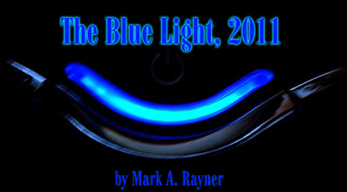 The Blue Light 2011