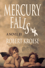 Mercury Falls -- an apocalyptic novel