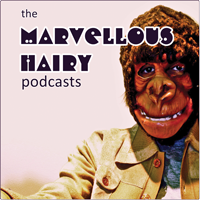 The Marvellous Hairy Podcasts