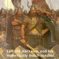 Leif the Abbrasive and his butch roadies