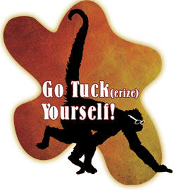 Go Tuck erize yourself!