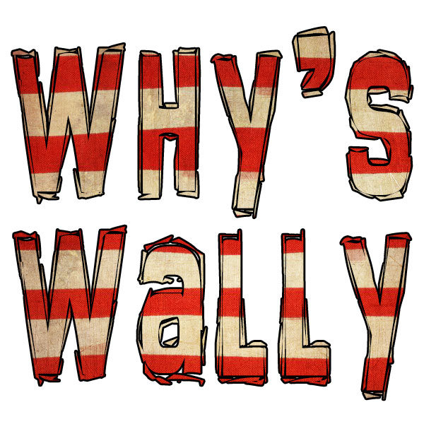 why's wally