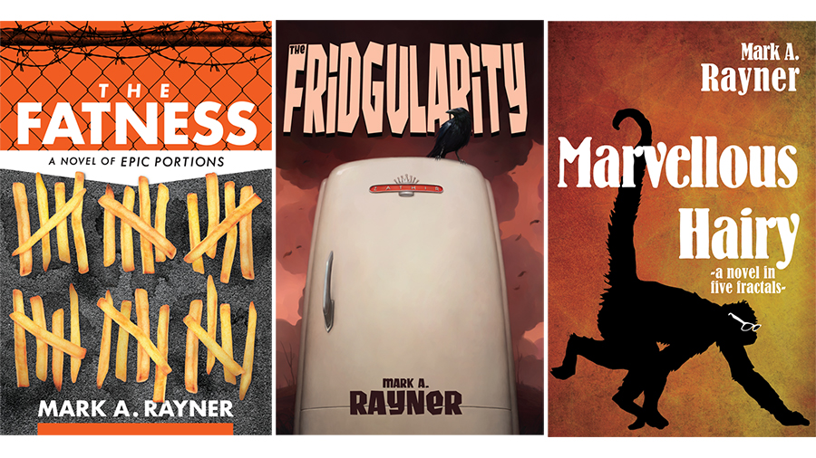 three book covers: the fatness, the fridgularity and marvellous hairy