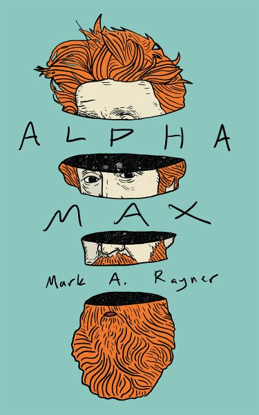 Alpha Max by Mark A. Rayner - cover art of main character's head sliced with galaxy inside