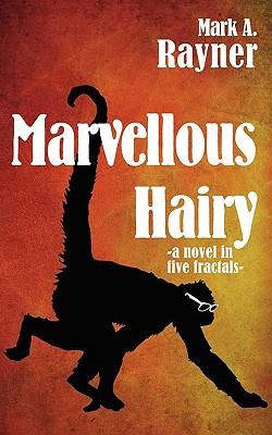 Marvellous Hairy by Mark A. Rayner - cover art